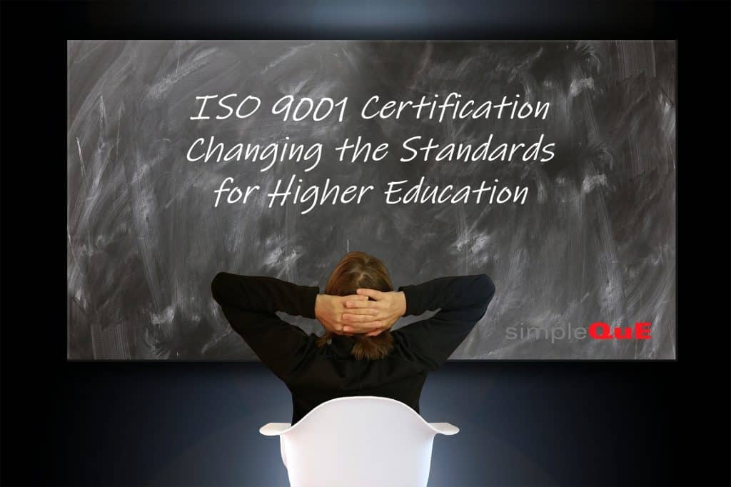 ISO 9001 certification - Changing the Standards for Higher Education