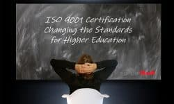ISO 9001 Certification Changing the Standards for Higher Education
