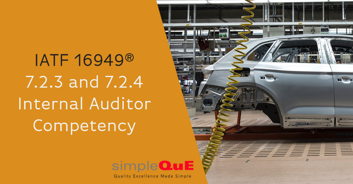 IATF 16949® 7.2.3 and 7.2.4 Internal Auditor Competency