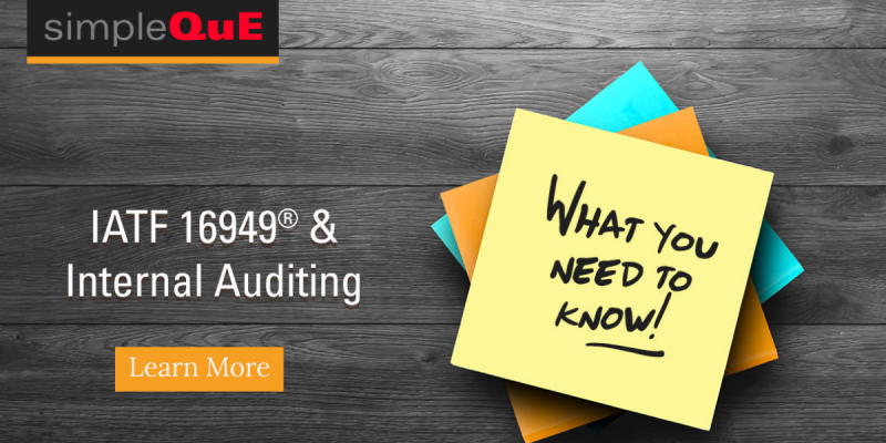 IATF 16949® and Internal Auditing What You Need To Know