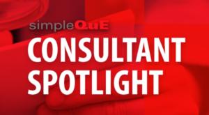 simpleQuE Consultant Spotlight