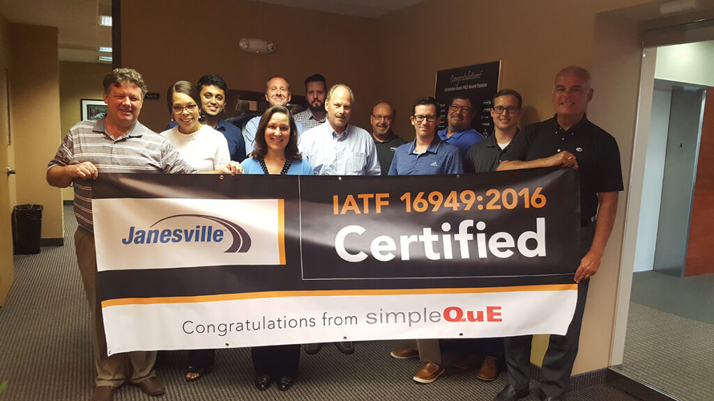 SimpleQuE congratulates Janesville for IATF 16949:2016 Certification