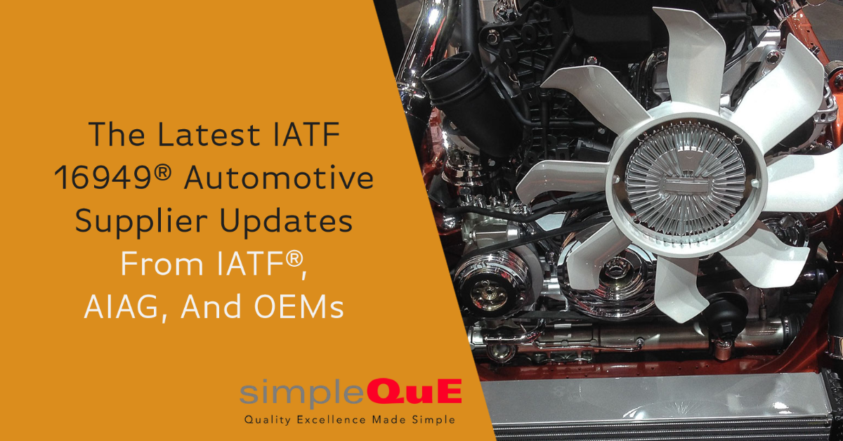 The Latest IATF 16949® Automotive Supplier Updates From IATF, AIAG, and OEMs