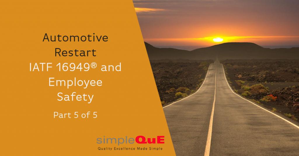Automotive Restart - IATF 16949® and Employee Safety
