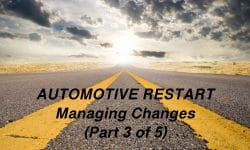 Automotive Restart - Managing Change