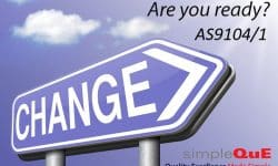 Major Revision for AS9104/1 Which Impacts Audit Planning and Duration